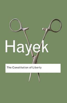 THE CONSTITUTION OF LIBERTY  Paperback