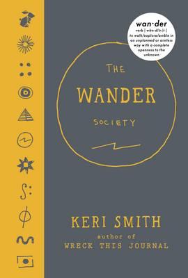 THE WANDER SOCIETY  HC