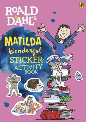 ROALD DAHL'S MATILDA WONDERFUL STCKER ACTIVITY BOOK Paperback