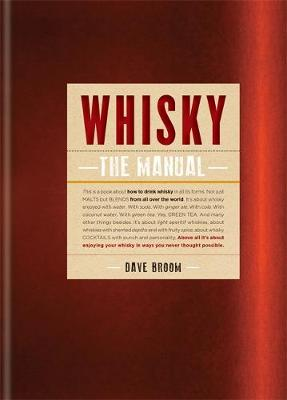 WHISKY : THE MANUAL HC
