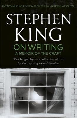 STEPHEN KING: ON WRITING A MEMOIR OF THE CRAFT Paperback B FORMAT