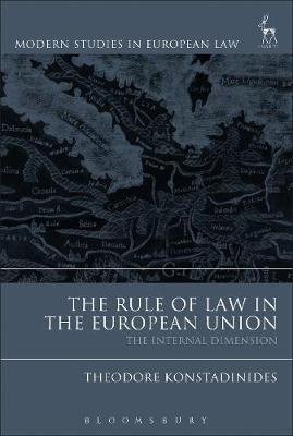 The Rule of Law in the European Union : The Internal Dimension