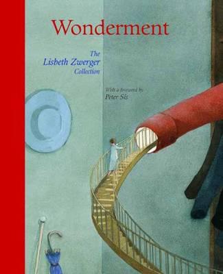 WONDERMENT : THE LISBETH ZWERGER COLLECTION HC