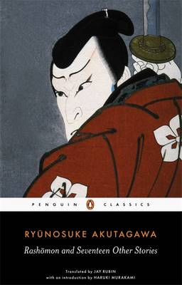 RASHOMON AND SEVENTEEN OTHER STORIES Paperback