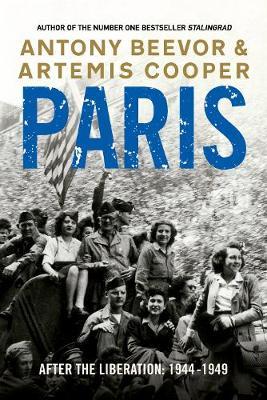 PARIS AFTER THE LIBERATION: 1944- Paperback