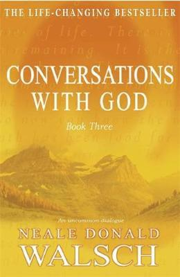 CONVERSATIONS WITH GOD BOOK 3 Paperback A FORMAT