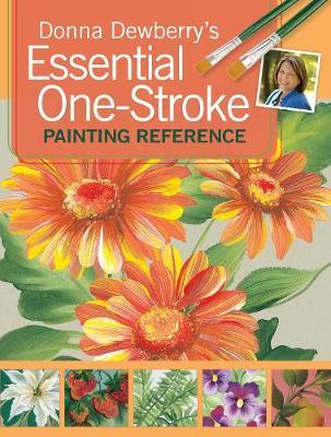 ESSENTIAL ONE-STROKE PAINTING REFERENCE Paperback C FORMAT