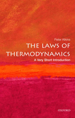VERY SHORT INTRODUCTIONS : LAWS OF THERMODYNAMICS Paperback A FORMAT