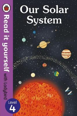 READ IT YOURSELF 4: OUR SOLAR SYSTEM