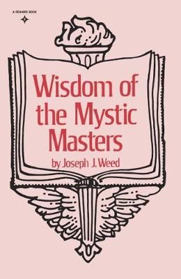 WISDOM OF THE MYSTIC MASTERS  Paperback