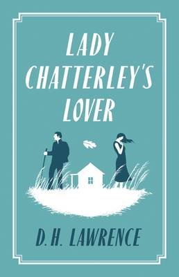 ALMA CLASSICS LADY CHATTERLEY'S LOVER Paperback