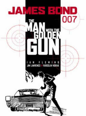 JAMES BOND : THE MAN WITH THE GOLDEN GUN Paperback
