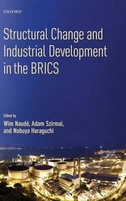 STRUCTURAL CHANGE AND INDUSTRIAL DEVELOPMENT IN THE BRICS HC