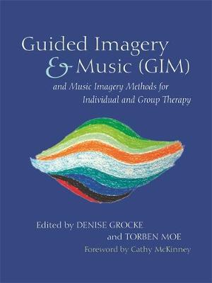 GUIDED IMAGERY & MUSIC (GIM) Paperback