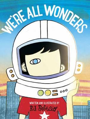 WE'RE ALL WONDERS  Paperback