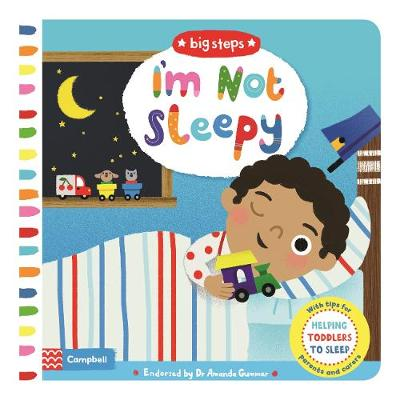 I'M NOT SLEEPY: HELPING TODDLERS TO GO TO BED HC