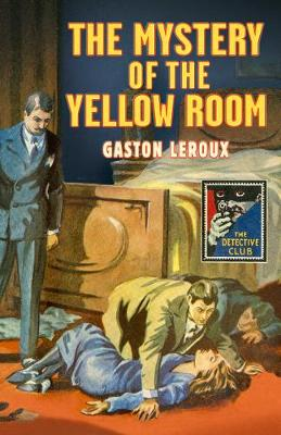 THE MYSTERY OF THE YELLOW ROOM HC