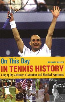 ON THIS DAY IN TENNIS HISTORY Paperback