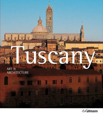 ART AND ARCHITECTURE : TUSCANY Paperback