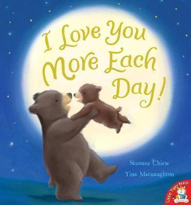 I LOVE YOU MORE EACH DAY! Paperback