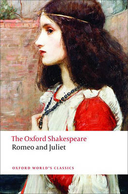 OXFORD WORLD CLASSICS : ROMEO AND JULIET Paperback A FORMAT