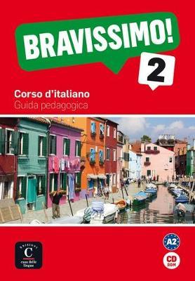 BRAVISSIMO! 2 GUIDA PEDAGOGICA CD-ROM