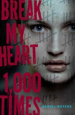 BREAK MY HEART 1000 TIMES