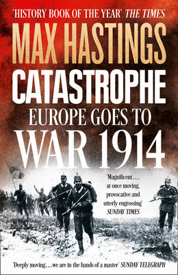 8: CATASTROPHE: EUROPE GOES TO WAR 1914 Paperback B FORMAT