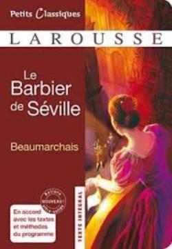 PETITS CLASSIQUES LAROUSSE: LE BARBIER DE SEVILLE POCHE