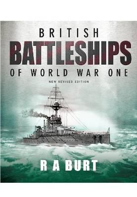 BRITISH BATTLESHIPS OF WORLD WAR ONE  HC