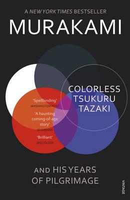 COLORLESS TSUKURU TAZAKI AND HIS YEARS OF PILGRIMAGE Paperback B FORMAT