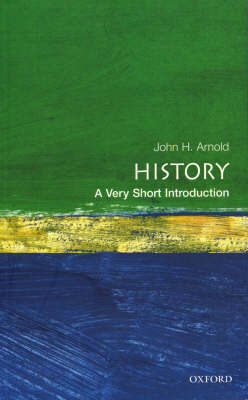 VERY SHORT INTRODUCTIONS : HISTORY Paperback A FORMAT