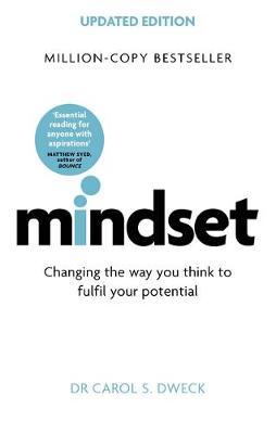 MINDSET- UPDATED EDITION : CHANGING THE WAY YOU THINK TO FULFILL YOUR POTENTIAL Paperback