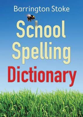 : THE SCHOOL SPELLING DICTIONARY  Paperback