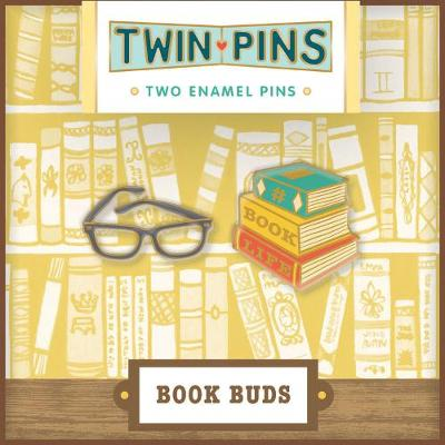 PIN PALS : BOOK BUDS  HC