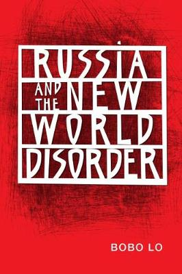 RUSSIA AND THE NEW WORLD DISORDER  Paperback