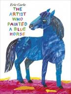 THE ARTIST WHO PAINTED A BLUE HORSE HC