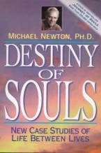 DESTINY OF SOULS:NEW CASE STUDIES OF LIFE BETWEEN LIVES Paperback