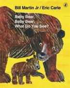BABY BEAR, BABY BEAR, WHAT DO YOU SEE? Paperback BIG FORMAT