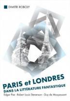 PARIS ET LONDRES DANS LA lLITTERATURE FANTASTIQUE