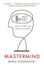 MASTERMIND: HOW TO THINK LIKE SHERLOCK HOLMES Paperback