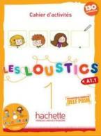 LES LOUSTICS 1 A1.1 CAHIER (+ CD)