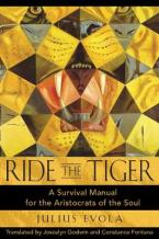 RIDE THE TIGER : A SURVIVAL MANUAL FOR THE ARISTOCRATS OF SOUL HC