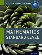 IB MATHEMATICS STANDARD LEVEL (COURSE COMPANION) (IB DIPLOMA PROGRAMME) Paperback
