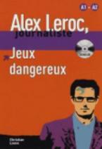 LJA 1: JEUX DANGEREUX (+ CD)
