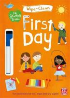 FIRST DAY: WIPE-CLEAN BOOK WITH PEN (I'M STARTING SCHOOL)  Paperback