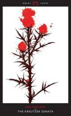 GREAT LOVES : THE KREUTZER SONATA Paperback A FORMAT