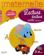 TOUTE MA MATERNELLE : LECTURE ECRITURE PETITE SECTION (3-4 ANS)