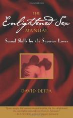 THE ENLIGHTENED SEX MANUAL: SEXUAL SKILLS FOR THE SUPERIOR LOVE Paperback