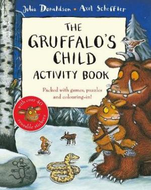 THE GRUFFALO'S CHILD ACTIVITY BOOK Paperback